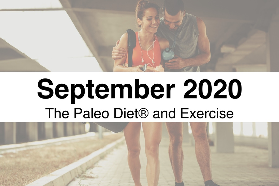 The Paleo Diet September 2020 Digest – Diet and Exercise image