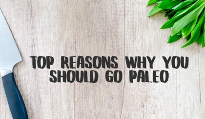 Considering Paleo: Why It's the Best image