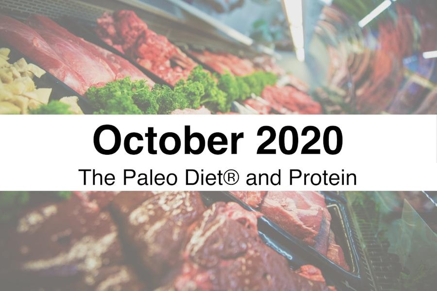 The Paleo Diet October 2020 Digest - Protein image