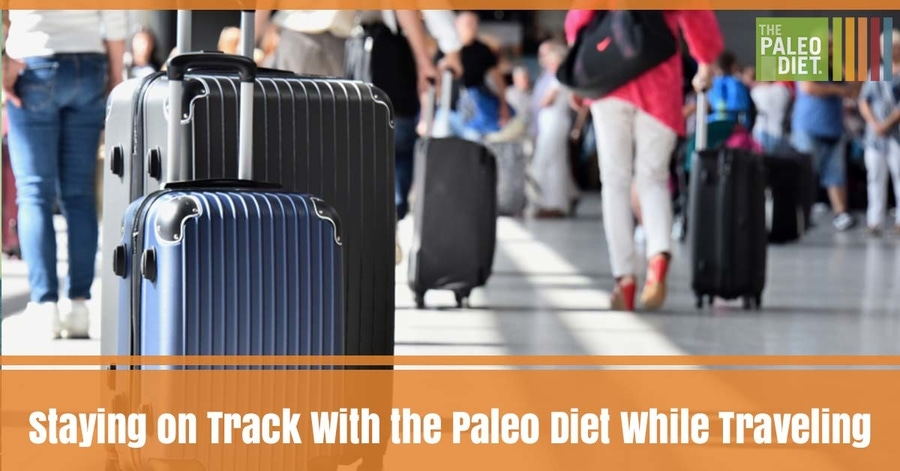 Staying on Track With the Paleo Diet While Traveling image